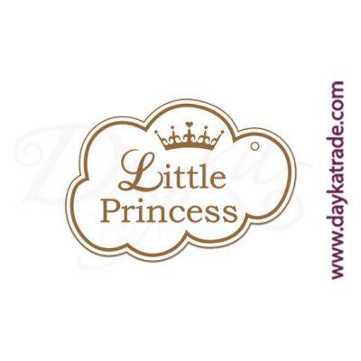 """Etiqueta de tablero lacado blanco con mensaje grabado """"Little princess""""."""