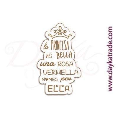 """Mensaje de tablero lacado blanco con mensaje grabado """"La princesa mes bella una rosa""""."""