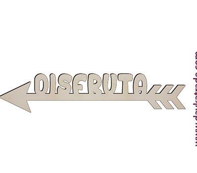 "Dayka-469 FLECHA ""DISFRUTA"""