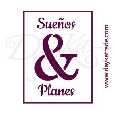 V-339 Stencil A5 Dayka SUEÑOS Y PLANES